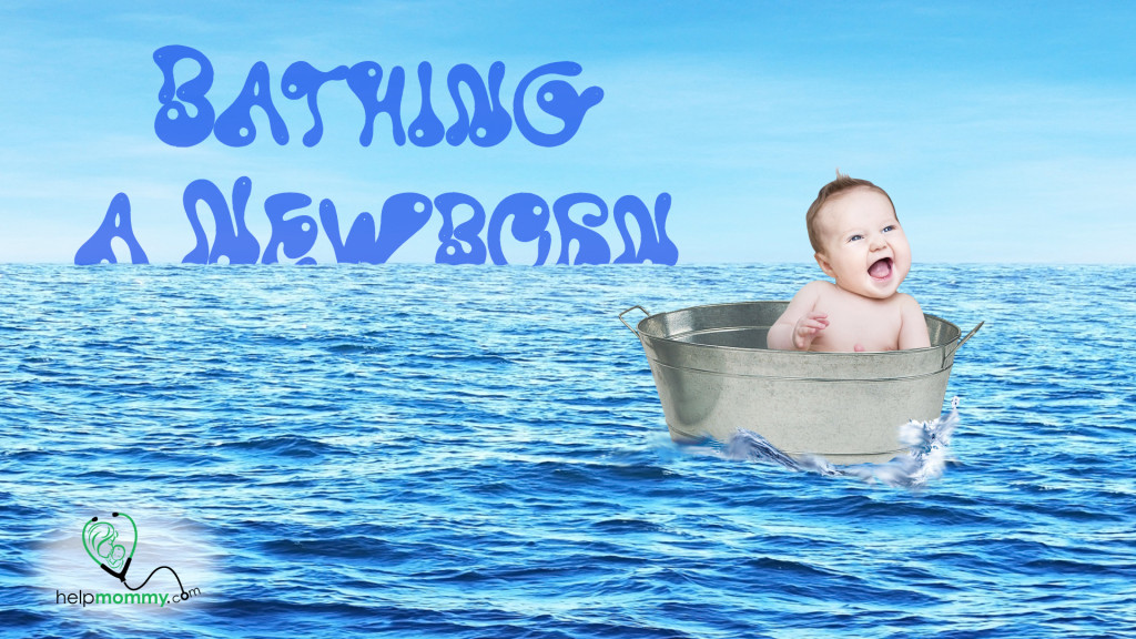 Bathing a Newborn