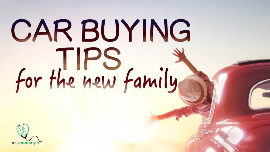 Car Buying Tips For The New Family