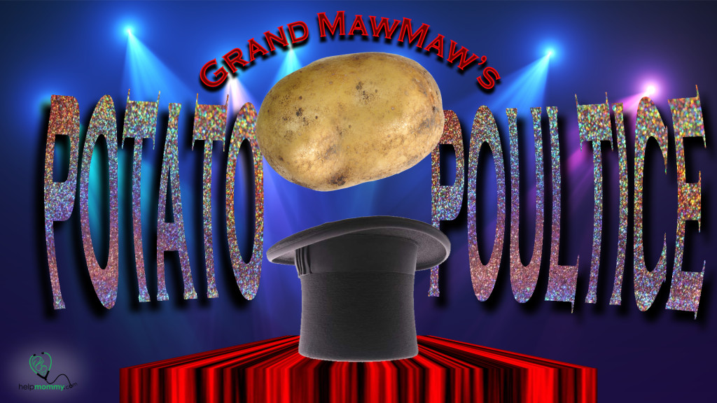 grand-maw-maw-potato-poultice