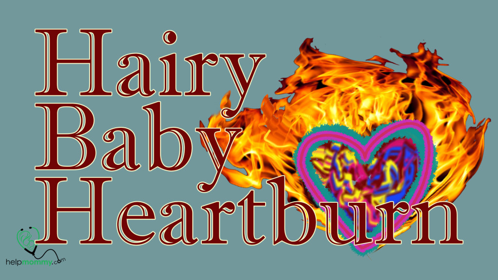 grand_hairy-baby-heartburn