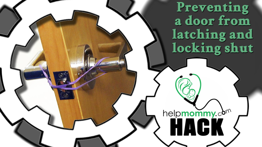HACK_Preventing a door from latching and locking shut