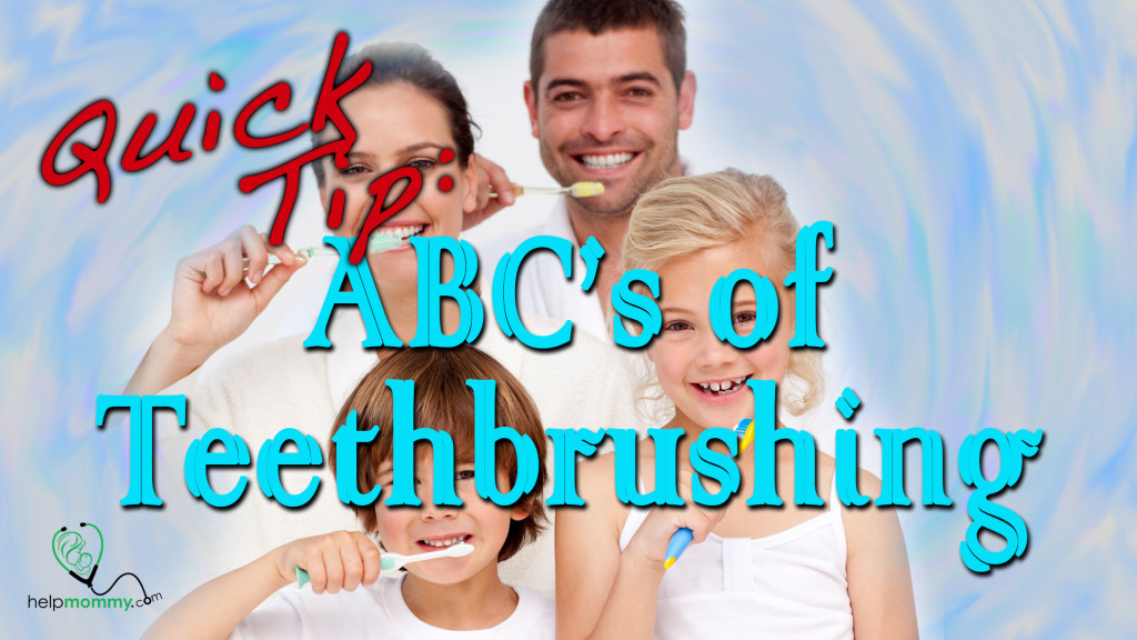 Quick Tip ABC Teeth brushing