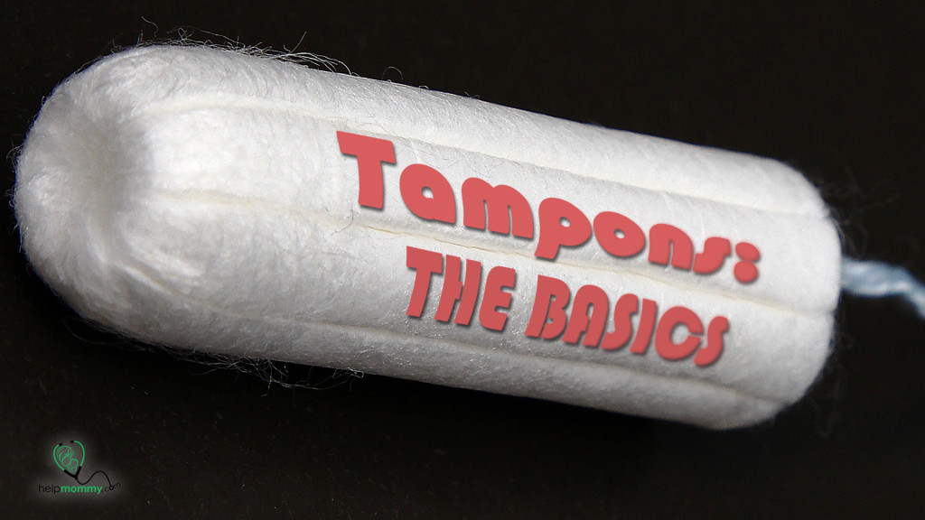Tampons- The basics
