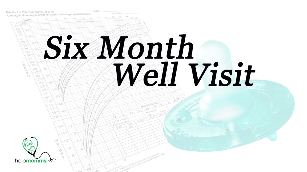 Well Visit Six Month